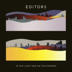 "Die neue Editors-Scheibe ""In This Light And On This Evening"""