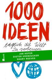 """Die Neuerscheinung im März: """"1000 Ideen täglich die Welt zu verbessern""""."""