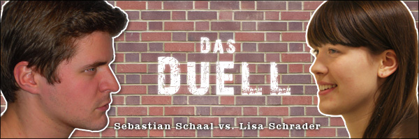 Das Duell: Sebastian versus Lisa