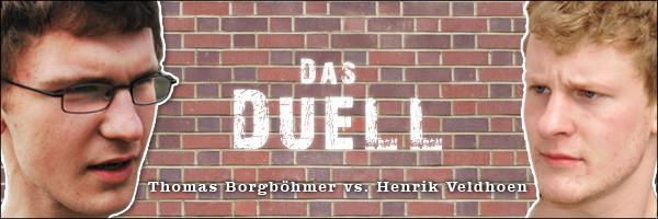 Das Duell: Thomas versus Henrik