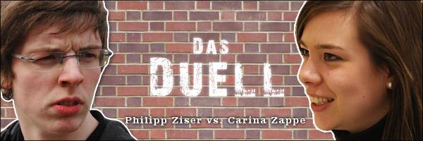 DAS DUELL: Philipp versus Carina