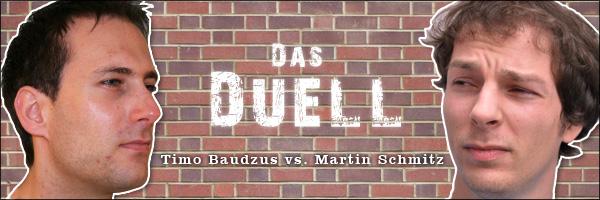Das Duell: Timo versus Martin