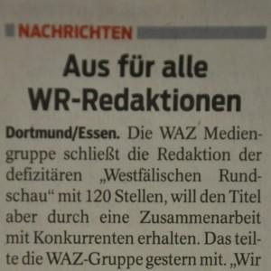 Die Westfälische Rundschau vom 16. Januar 2012: Die WR gibt ihr eigenes Aus bekannt. Foto: Johannes Hoffmann