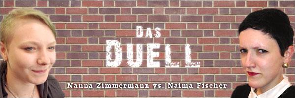 Das Duell Nanna Naima