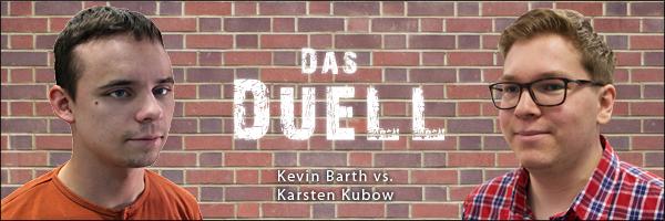 DAS DUELL - Kevin vs. Karsten