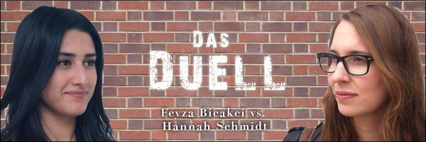 Duell Feyza-Hannah