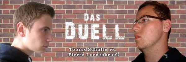 Duell Tobias Schulte vs. Pierre Loevenbruck